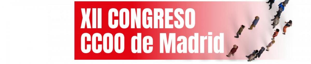 XII Congreso CCOO Madrid